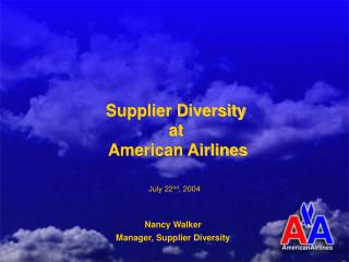 Supplier Diversity  at  American Airlines