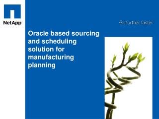 Oracle based sourcing and scheduling solution for manufacturing planning