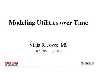 Modeling Utilities over Time