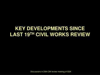 Discussions in 20th CW review meeting of SSA