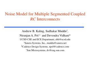Noise Model for Multiple Segmented Coupled  RC  Interconnects