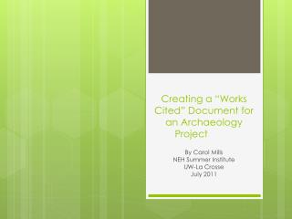 "Creating a ""Works Cited"" Document for an Archaeology Project"