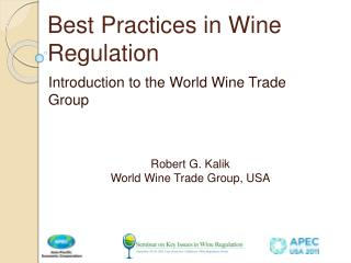 Best Practices in Wine Regulation
