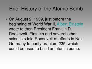 Brief History of the Atomic Bomb