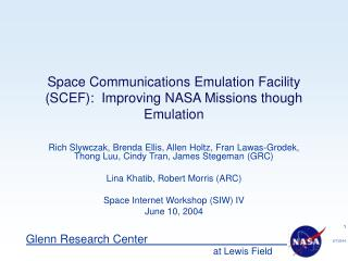 Space Communications Emulation Facility (SCEF):  Improving NASA Missions though Emulation
