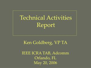 Technical Activities Report
