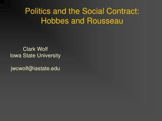 Politics and the Social Contract:  Hobbes and Rousseau
