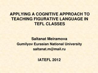 APPLYING A COGNITIVE APPROACH TO TEACHING FIGURATIVE LANGUAGE IN  TEFL CLASSES