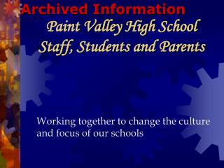 Paint Valley High School Staff, Students and Parents
