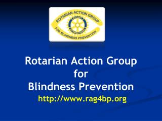 Rotarian Action Group for Blindness Prevention