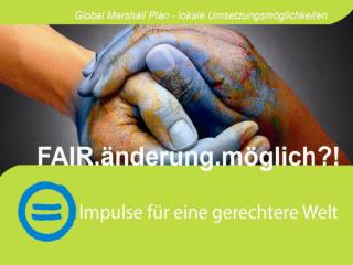 "Zugang zum Thema Film ""Momentaufnahme""– Analyse Global Marshall Plan Initiative"