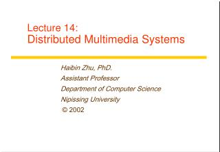 Lecture 14: Distributed Multimedia Systems