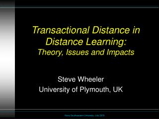Transactional Distance in Distance Learning: Theory, Issues and Impacts