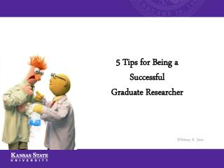 5 Tips for Being a Successful  Graduate Researcher