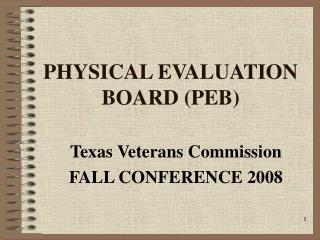 PHYSICAL EVALUATION BOARD (PEB)
