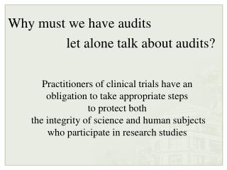 Why must we have audits  let alone talk about audits?