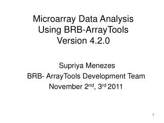 Microarray Data Analysis Using BRB-ArrayTools Version 4.2.0