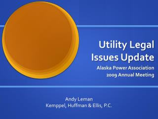 Utility Legal Issues Update