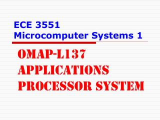 ECE 3551 Microcomputer Systems 1