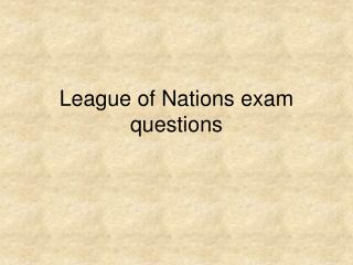 League of Nations exam questions