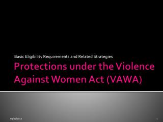 Protections under the Violence Against Women Act (VAWA)