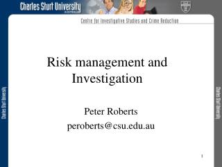 Risk management and Investigation