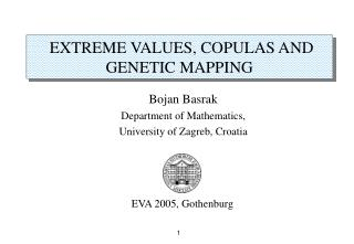 EXTREME VALUES, COPULAS AND GENETIC MAPPING