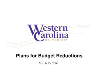 Plans for Budget Reductions