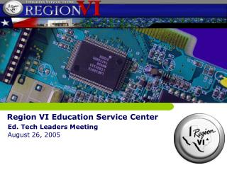 Region VI Education Service Center
