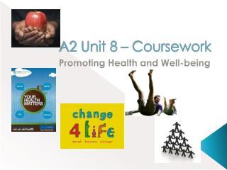 A2 Unit 8 – Coursework