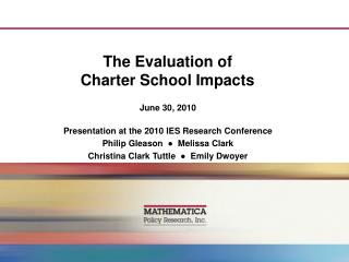 The Evaluation of  Charter School Impacts