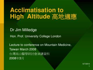 Acclimatisation to  High  Altitude 高地適應