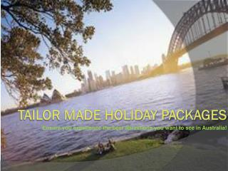 tailor made holiday packages australia