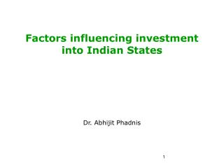 Factors influencing investment into Indian States