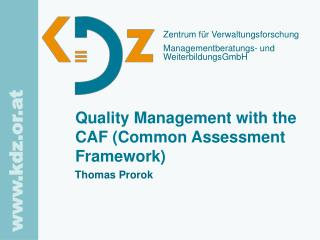Quality Management with the CAF (Common Assessment Framework)