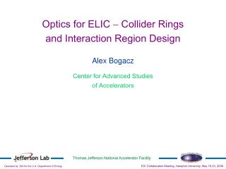 Optics for ELIC  -  Collider Rings  and Interaction Region Design
