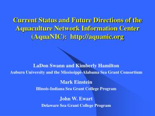 Current Status and Future Directions of the Aquaculture Network Information Center (AquaNIC):  http://aquanic.org