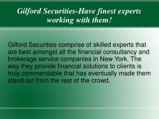 Gilford Securities-Most preeminent financial advisory firm!