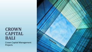 Crown Capital Management Projects - Crown Capital Bali