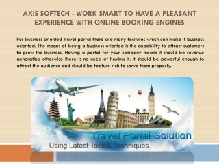 Axis Softech - Work Smart to have a Pleasant Experience with