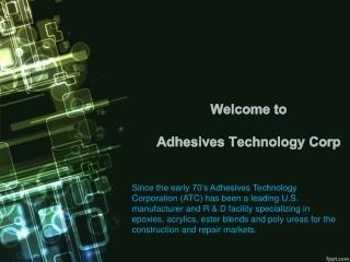 Adhesives Technology Corp