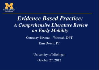Evidence Based Practice: A Comprehensive Literature Review  on Early Mobility