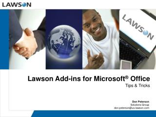 Lawson Add-ins for Microsoft ®  Office
