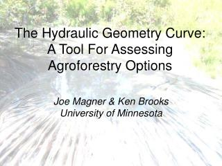 The Hydraulic Geometry Curve: A Tool For Assessing Agroforestry Options