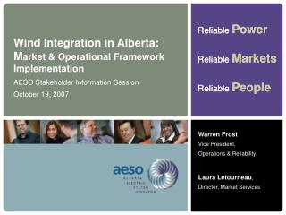 Wind Integration in Alberta: M arket & Operational Framework Implementation