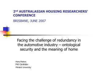 2 nd  AUSTRALASIAN HOUSING RESEARCHERS' CONFERENCE BRISBANE, JUNE 2007