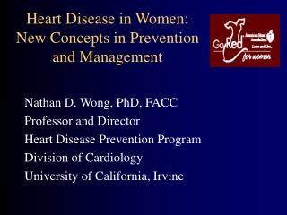 Heart Disease in Women:  New Concepts in Prevention and Management