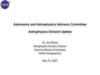 Astronomy and Astrophysics Advisory Committee Astrophysics Division Update