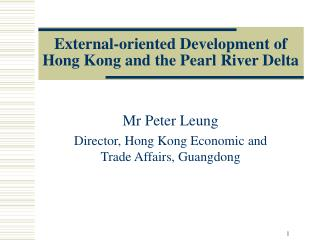 External-oriented Development of  Hong Kong and the Pearl River Delta