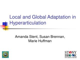 Local and Global Adaptation in Hyperarticulation
